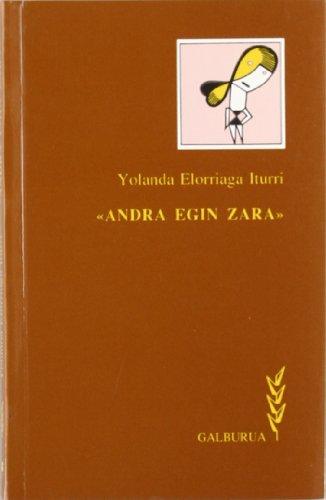 9788486833121: Andra Egin Zara (Galburua)