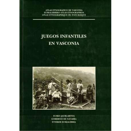 JUEGOS INFANTILES EN VASCONIA [ATLAS ETNOGRAFICO DE: BARANDIARAN, J. M.