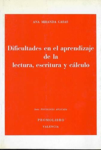 Dificultades en el aprendizaje de la lectura,: Ana Miranda Casas
