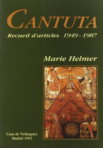 Cantuta: recueil d'articles parus entre 1949 et 1987: Helmer, Marie