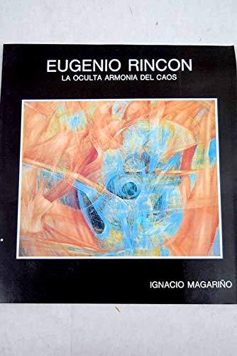9788486841232: Eugenio Rincon: La oculta armonia del caos (Spanish Edition)