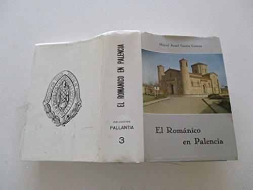 9788486844370: EL ARTE ROMANICO EN PALENCIA