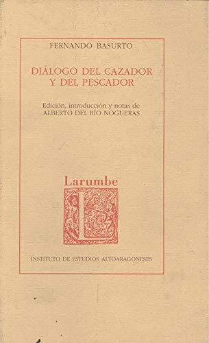 9788486856298: Diálogo del cazador y del pescador (Larumbe)