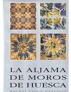 9788486856878: La aljama de moros de Huesca (Colección Monumenta) (Spanish Edition)