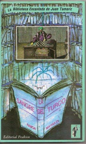 9788486861148: LA SANGRE DEL TURCO