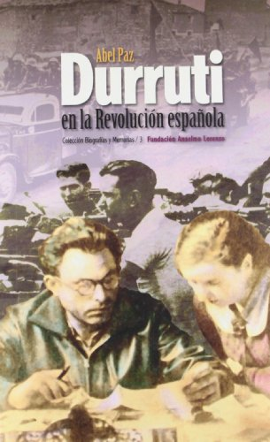 9788486864217: Durruti en la revolución española