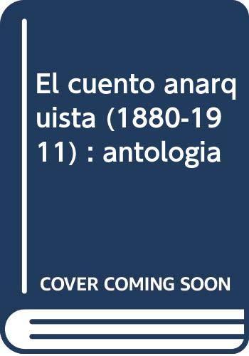 9788486864606: El cuento anarquista (1880-1911)