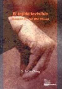 9788486876784: TEJIDO INVISIBLE MANUAL TAI CHI CHUAN