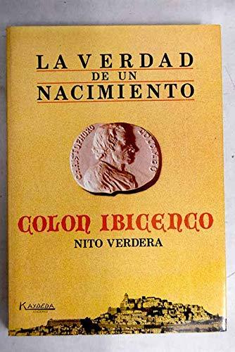 """9788486879075: Colón ibicenco: La verdad de un nacimiento (Colección """"Alter ego"""") (Spanish Edition)"""