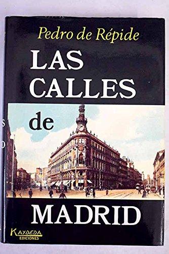 9788486879228: Las calles de Madrid