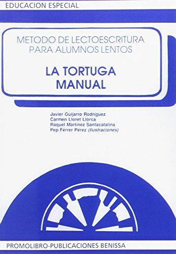 9788486880088: Tortuga, la - manual - metodo de lectoescritura para alumnos lentos