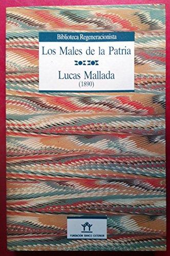 9788486884758: Los males de la patria (Biblioteca Regeneracionista) (Spanish Edition)