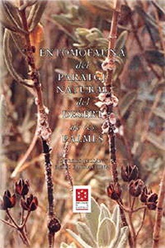 ENTOMOFAUNA DEL PARATGE NATURAL DEL DESERT DE LES PALMES - JULIAN, L. / E. BARRACHINA