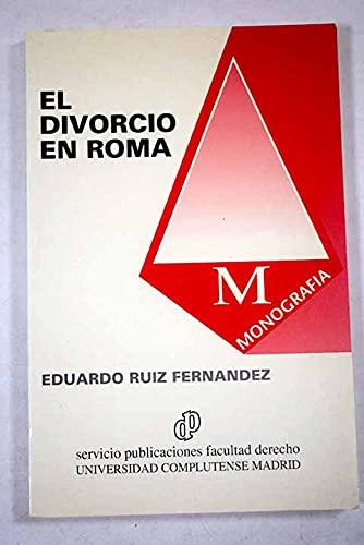 EL DIVORCIO EN ROMA (Madrid, 1992): Eduardo Ruiz Fernández