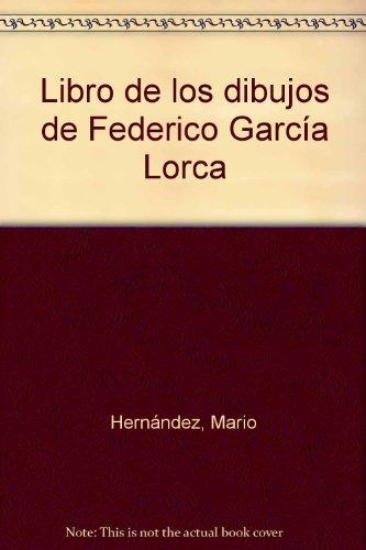 9788486938772: Libro de los dibujos de Federico García lorca