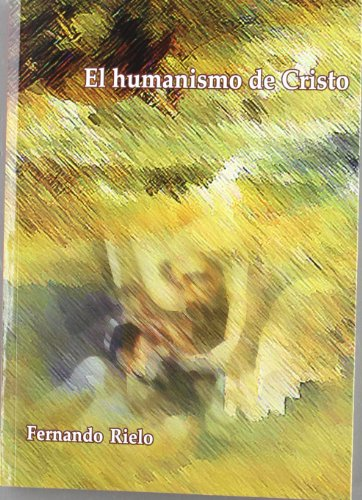 9788486942823: Humanismo de cristo, el