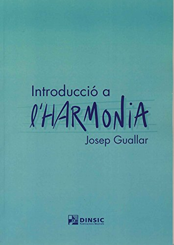 9788486949587: GUALLAR CABALLE J. - Introduccio a l´harmonia (Catalan)