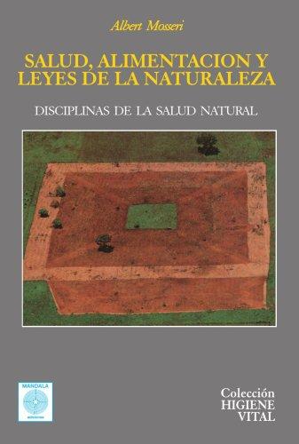 9788486961251: Salud, alimentación y leyes de la naturaleza (Spanish Edition)