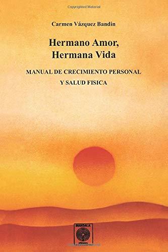 9788486961312: Hermano Amor, Hermana Vida (Spanish Edition)