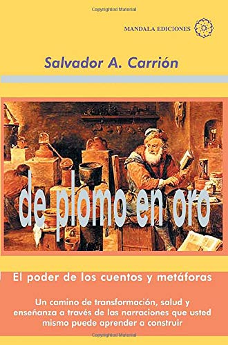 9788486961497: De Plomo En Oro (Spanish Edition)