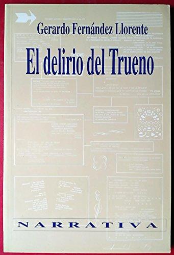 9788486961794: El delirio del trueno (Spanish Edition)