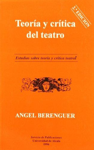 9788486981457: Teoria y critica del teatro