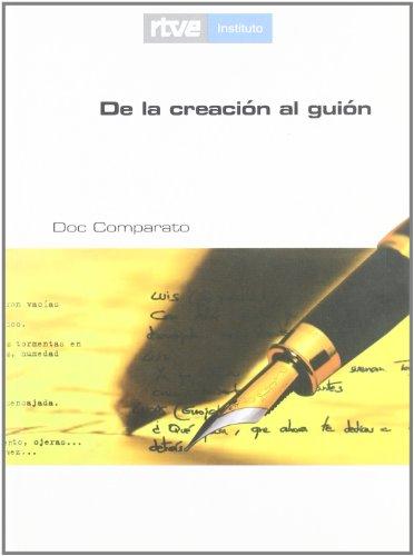 9788486984809: De La Creacion Al Guion