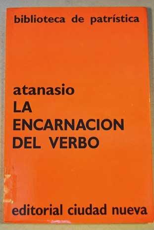 9788486987114: La encarnacion del verbo