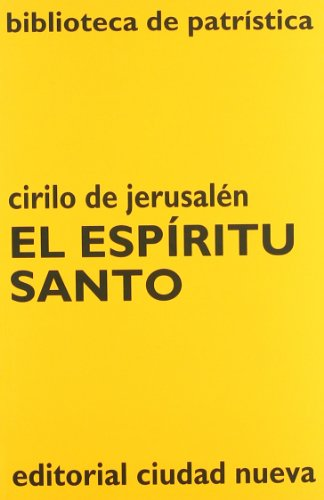 9788486987411: El Espíritu Santo: 11 (Biblioteca de Patrística)