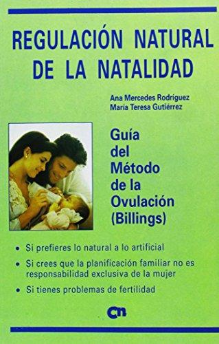 Guía del método de la ovulación (billings) Regulación natural de la ...