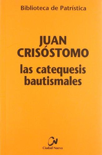 9788486987930: Las catequesis bautismales (Biblioteca de Patrística)