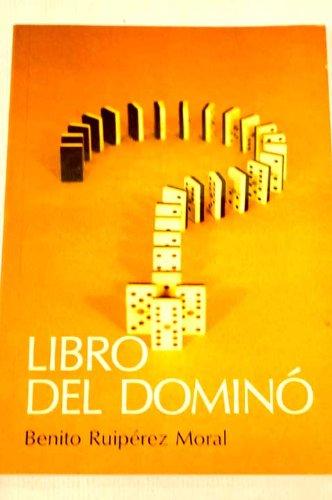LIBRO DEL DOMINÓ (Madrid, 1990): Benito Ruipérez Moral