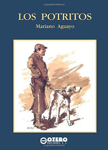 Los potritos (Spanish Edition): Aguayo, Mariano