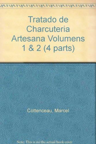 9788486998639: Tratado de Charcuteria Artesana Volumens 1 & 2 (4 parts)