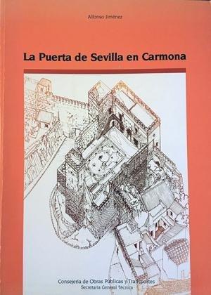 9788487001062: La puerta de Sevilla en Carmona
