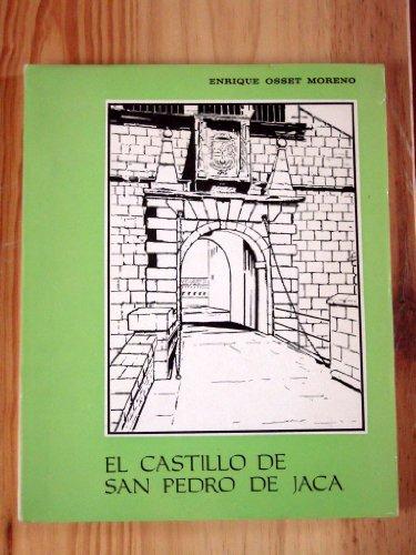 9788487007729: El Castillo de san Pedro de Jaca