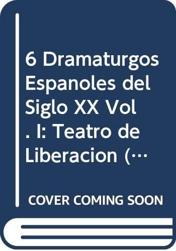 6 dramaturgos españoles del siglo XX :
