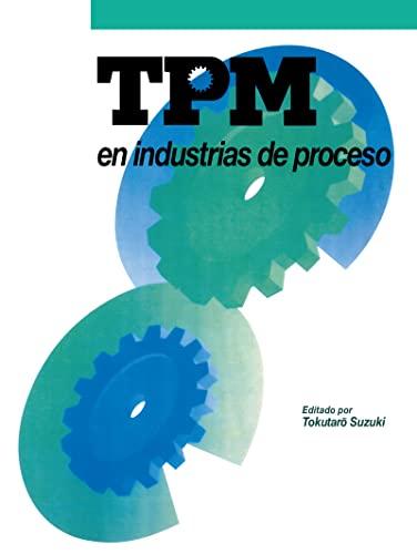 TPM en industrias de proceso (Spanish Edition): Suzuki, Tokutaro
