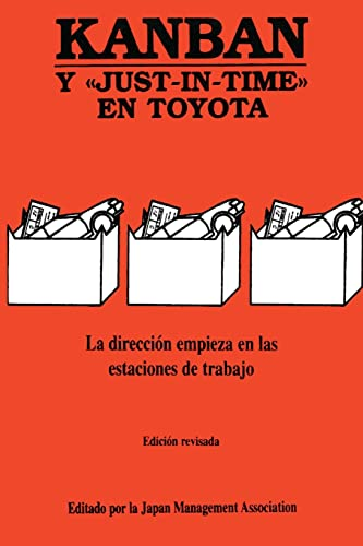 Kanban Y Just In Time En Toyota.La Direccion Empieza En Las Estaciones