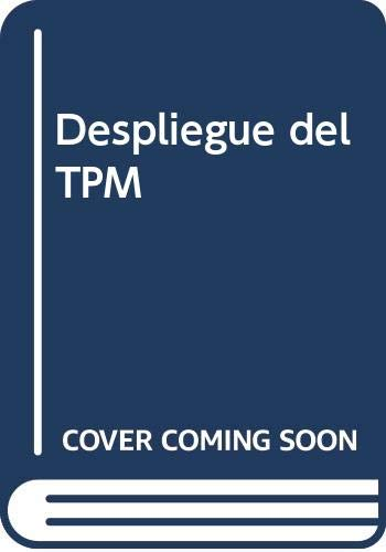 9788487022470: Despliegue del TPM