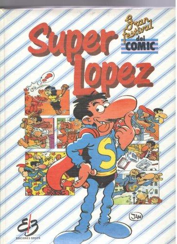 9788487027000: Super Lopez. Gran festival del comic. 3- tomos