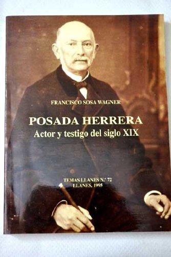 9788487028885: Posada Herrera: Actor y testigo del siglo XIX (Temas Llanes) (Spanish Edition)