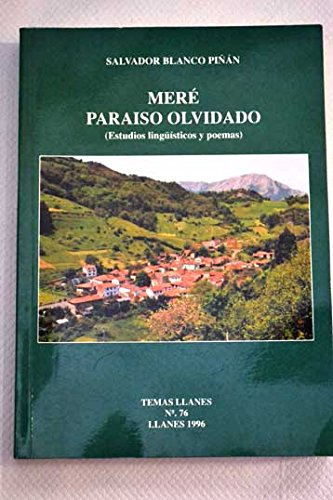 9788487028946: Meré, paraíso olvidado: (estudios lingüísticos y poemas)