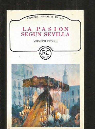 9788487041051: La pasión según Sevilla