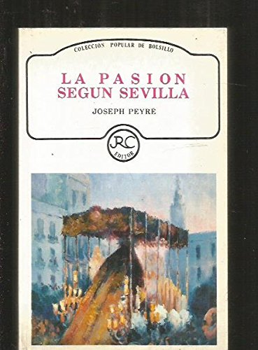 9788487041051: La Pasion Segun Sevilla