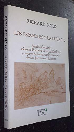 9788487048012: Los españoles y la Guerra
