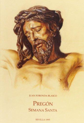 9788487062469: Pregón de la Semana Santa: Sevilla 1995 (Spanish Edition)