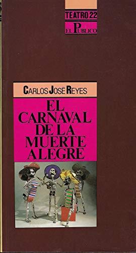 9788487075162: El Carnaval De La Muerte Alegre