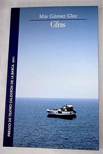 9788487075872: Cifras. Premio de Teatro Calderón de la Barca 2011