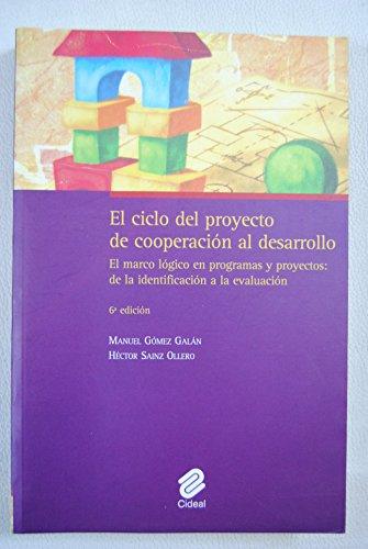 9788487082337: Ciclo del proyecto de cooperacion al desarrollo, el